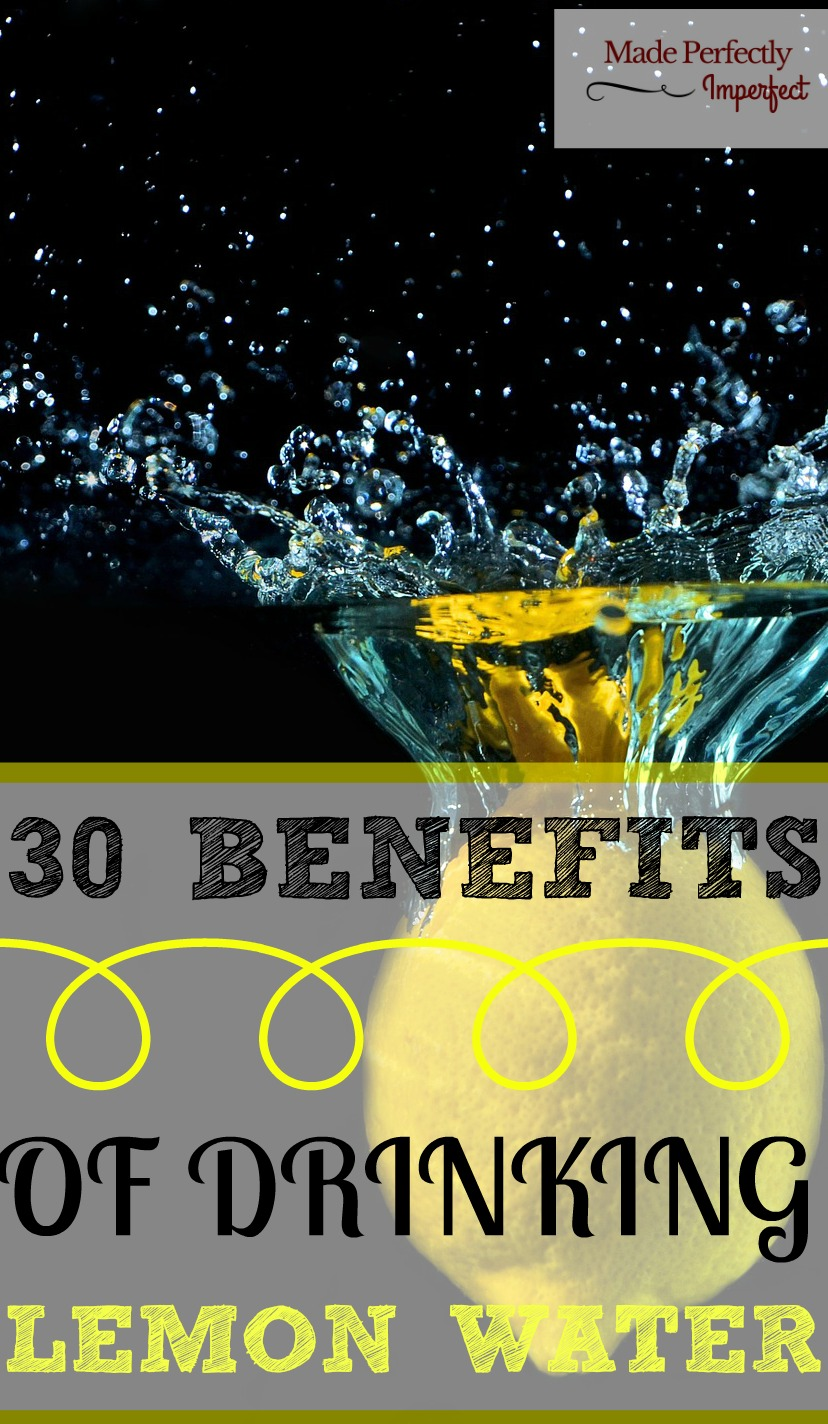30 Benefits of Drinking Lemon Water